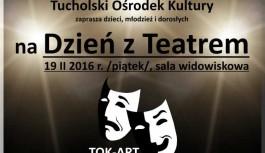 """""""ZEMSTA"""" Aleksandra Fredry ukoronuje Dzień z Teatrem w tucholskim TOK-u!"""