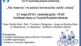 """VI Wyprawa pieszo-rowerowa pod hasłem """"Na rowerze i na pieszo borowiackie szlaki cieszą""""."""