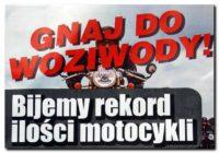 Ogólnopolski zlot  motocykli w WOZIWODZIE!