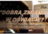 """Skutkiem """"dobrej zmiany"""" w oświacie, było spotkanie Burmistrza Tucholi z pedagogami gminnymi"""