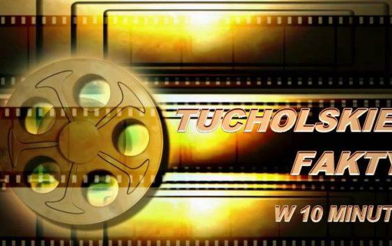 Tucholskie Fakty – najnowsze informacje