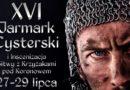 TOKiS – PRESS poleca: XVI Jarmark Cysterski i Inscenizacja Bitwy z Krzyżakami pod Koronowem
