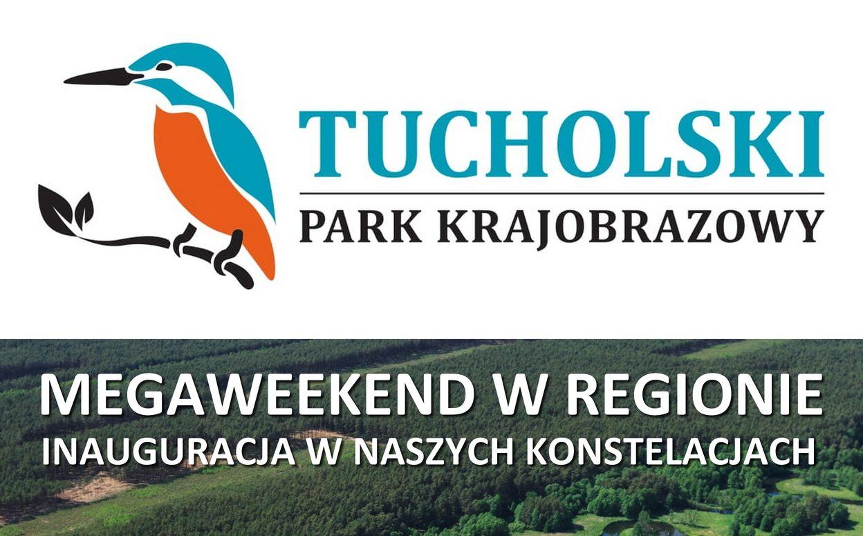 Przypomnienie. Tucholski Park Krajobrazowy  i INAUGURACJA SEZONU TURYSTYCZNEGO 2019