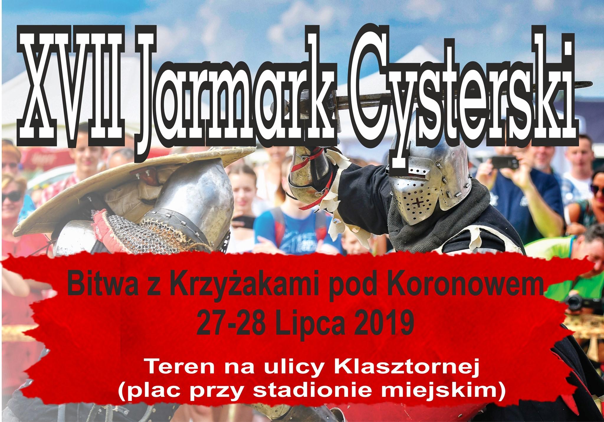 Już 27-28 Lipca odbędzie się XVII Jarmark Cysterski i inscenizacja Bitwy pod Koronowem z Krzyżakami