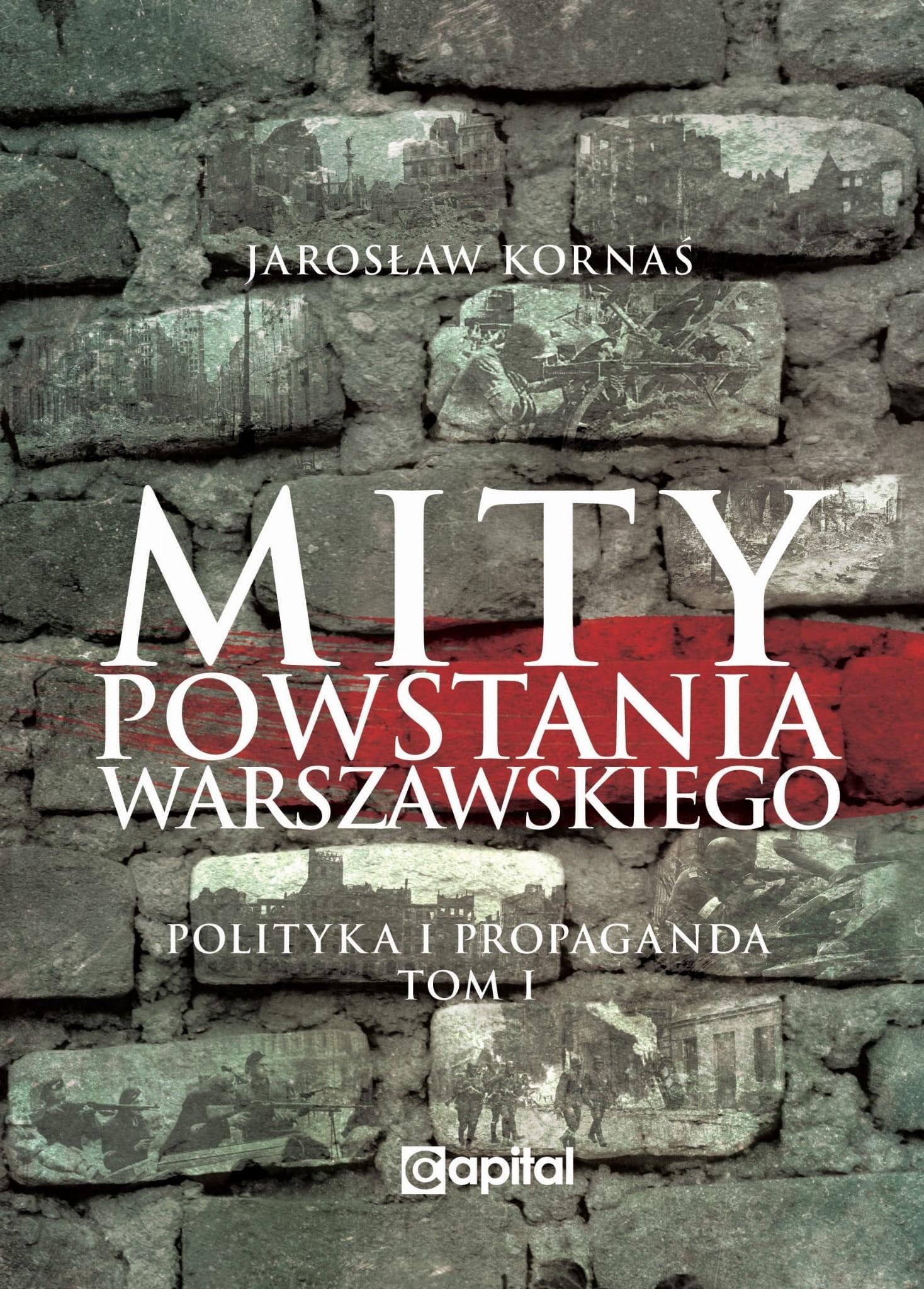 """Przykładem, że z mitami przeszłości cały czas nie udało się wygrać jest sprawa Narodowych Sił Zbrojnych, gdzie sprawa jej udziału w Powstaniu jest zamilczana. Niestety instytucję państwowe czy samorządowe nie pomagają albo jest to pomoc zbyt mała. Po 30 latach """"wolnej"""" Polski dzięki garstce zapaleńców udaje się w miarę możliwości odkłamywać jej mit, gdzie komuniści przedstawiali ją jako organizację bandycką, antysemicką i zbrodniczą. Niestety miejsce dla NSZ w Muzeum Powstania Warszawskiego to jedna czy dwie gablotki za schodami. Jednocześnie jest miejsce na tablicę ku czci Azerów walczących w Powstaniu Warszawskim. Dla przypomnienia, w Powstaniu Warszawskim walczył azerbejdżański 111 pułk… po stronie Niemieckiej. Przykładem powstawania nowych mitów jest sprawa kapitana Hala. Parę lat temu podczas promocji drugiego wydania książki Leszka Żebrowskiego """"Paszkwil Wyborczej"""" poznałem syna kapitana Hala Jacka Stykowskiego. Leszek Zebrowski wykonał tytaniczną pracę historyczną i udowodnił manipulację do jakiej doszło poprzez artykuł w Gazecie Wyborczej w 1993 roku. W nim między innymi manipulowano dokumentami czy nie badano dokumentów wysuwając tezy i oskarżenia na podstawie często czyjejś nie sprawdzonej relacji czy wizji autorów. Później artykuł poszedł w świat i zagraniczni historycy opierali się na nim jak na materiale źródłowym. Dwa lata temu razem z Panem Jackiem byliśmy na promocji wznowienia bardzo ważnej książki Adama Borkiewicza """"Powstanie Warszawskie 1944"""" w Muzeum Powstania Warszawskiego. Na promocji byli między innymi Aleksandra Richie oraz Piotr Gursztyn. Obie te osoby wpisały się w promocję czarnej propagandy kapitana Hala. Jacek Stykowski chciał się od nich dowiedzieć, dlaczego szerzą kłamstwa na temat jego ojca. Oboje, historycy odpowiedzieli wymijająco. Piotr Gursztyn nie miał nic do powiedzenia. Aleksandra Richie, że powołała się na zagraniczne opracowanie a jako historyk nie ma sobie nic do zarzucenia. Można sobie zadać pytanie: I jak ma być dobrze..."""